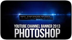 Youtube Photoshop Design Youtube Channel Banner Design 2013 Photoshop Tutorial