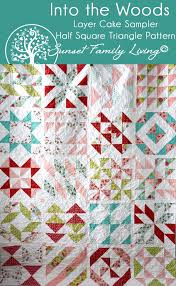 Into the Woods Layer Cake S&ler Quilt Pattern | Half Square ... & Into the Woods Layer Cake Sampler Quilt | Half-Square Triangle Quilt Pattern  and Quilt Adamdwight.com