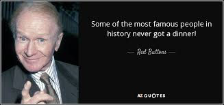 Red Buttons Quote Some Of The Most Famous People In History Never Custom Most Famous Quotes In History