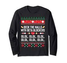 My Medical Chart Olol Amazon Com Funny Nurse Christmas Xmas Shirt Beta Blockers