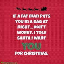 Christmas Quotes About Love Extraordinary Funny Christmas Sayings