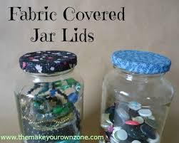 How To Decorate A Jar How to Decorate Jar Lids with Fabric The Make Your Own Zone 36
