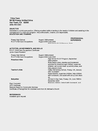 Free Resume Templates For Students With No Experience Best Of Excellent Sample Teen Resume Teenage Babysitting Child Acting No