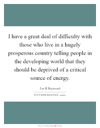 Prosperity Quotes Mesmerizing Lee R Raymond Quotes Sayings 48 Quotations