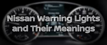 Nissan Altima Dashboard Warning Lights and Meanings