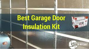 best garage doorGarage Best Garage Door Insulation Kit  Home Garage Ideas