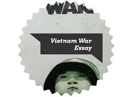 check on tips for writing essay on the vietnam war writing a vietnam war essay
