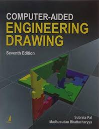 puter aided engineering drawing 7 e dr subrata pal dr