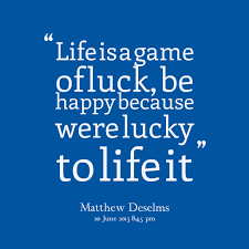Luck Quotes Interesting 48 Top Luck Quotes And Sayings