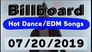 Billboard Top 50 Hot Dance Electronic Edm Songs July 20 2019