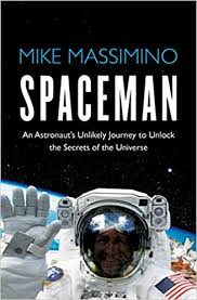 Spaceman: An <b>Astronaut's</b> Unlikely Journey to Unlock the Secrets of ...