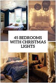 How To Hang Christmas Lights Up In Your Room 45 Ideas To Hang Christmas Lights In A Bedroom Shelterness