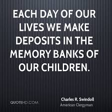 Memory Quotes Gorgeous Charles R Swindoll Parenting Quotes QuoteHD