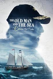 The Old Man And The Sea Return To Cuba 2018 Imdb