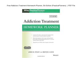 Free Homework Planner Free Addiction Treatment Homework Planner 5th Edition Practiceplann