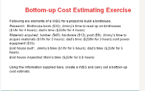 Solved Bottom Up Cost Estimating Exercise Following Are E