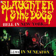 Hell in New York: Live in Nuneaton