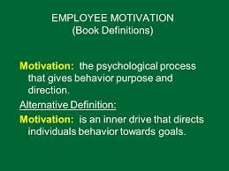 chapter motivating employees to improve job performance ppt  2 employee motivation book definitions