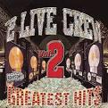 Greatest Hits, Vol. 2 [Clean] [Bonus Disc]