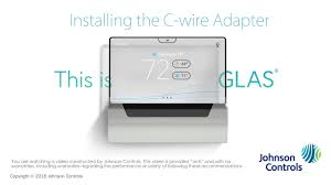 glas installation installing the c wire adapter glas installation installing the c wire adapter johnson controls