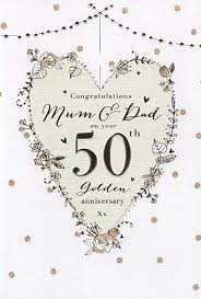 For A Special Mum Dad On Your Golden 50th Wedding Anniversary Card