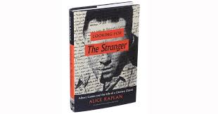 "review looking for ""the stranger "" the making of an existential  review looking for ""the stranger "" the making of an existential masterpiece the new york times"
