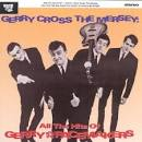 Gerry Cross the Mersey: All the Hits of Gerry & the Pacemakers