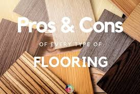 the pros cons of flooring types how