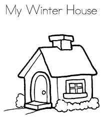 My Winter House Coloring Pages Printables Winter Coloring Pages Of