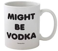 funny office mugs. Fine Mugs Amazoncom Funny Guy Mugs Might Be Vodka Ceramic Coffee Mug White  11Ounce Kitchen U0026 Dining Inside Office T