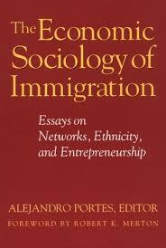 the economic sociology of immigration essays on networks  the economic sociology of immigration essays on networks ethnicity and entrepreneurship by alejandro portes
