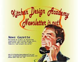 Kitchen Design School Online Kitchen Design Academy News Gazette 144 Kitchen Design