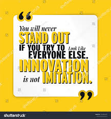 Innovation Not Imitation Motivational Inspirational Quote Stock