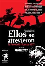 "[Documental] ""Ellos se atrevieron"" : Documental sobre la revolución rusa - Página 2 Images?q=tbn:ANd9GcTiNSJIGGPHx9xn-NFKuBAH2EgQAcYr_8k7498_KBCdQ1Mzw_YE"