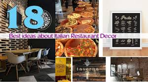 17 Best ideas about Italian Restaurant Decor