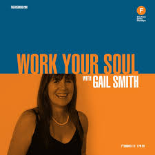 Work Your Soul with Gail Smith | The Face Radio on Acast