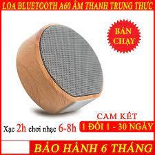 Loa Bluetooth Mini Không Dây A60/A70 Vỏ Gỗ Loa Di Động Loa Không Dây Loa Vi  Tinh Bass mạnh Pin trâu Nghe Liên Tục 6 Đến 8h Bảo Hành 6 Thánghỗ trợ