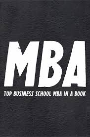 cheap mba business school mba business school deals on line the mba book top business school mba compiled in a book insights