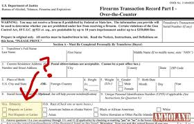 race in application form obamas atf targeting hispanic gun buyers with new racist form 4473