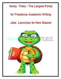 nerdy turtlez the largest portal for lance academic writing  nerdyturtlez com is delighted to announce the launch of its new mascot we are regarded as the best platform for lance academic writing jobs online