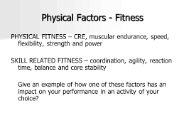 higher physical education physical factors fitness ppt 2 physical