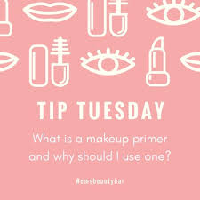 tip tuesday what is a makeup primer