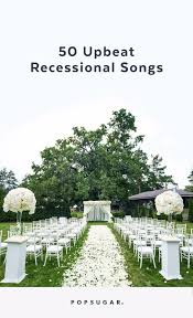 wedding recessional songs. Recessional Songs For Weddings POPSUGAR Entertainment