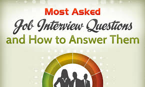 how to answer job interview questions how to answer the common job interview questions