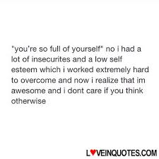Full Of Yourself Quotes Best of Httploveinquotesyouresofullofyourselfnoihadalotof