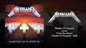 Metallica - Master Of Puppets (Lyrics ...