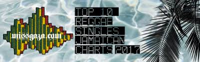 Top 10 Reggae Singles Jamaican Charts September 2017 Miss Gaza
