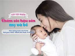 TP.HCM] - Lớp tập huấn: Chăm sóc hậu sản mẹ và bé -
