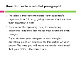 writing rebuttals opposing views counter claims what is a 4 how