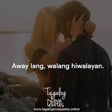 Away Lang Walang Hiwalayan Tagalog Love Quotes Facebook